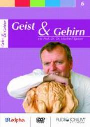 Spitzer, Manfred: Geist und Gehirn VI