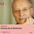 Dahlke, Rüdiger: Heilung durch Meditation