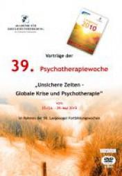Langeoog 2010: Unsichere Zeiten - Globale Krise und Psychotherapie