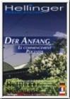 Hellinger, Bert: Der Anfang