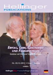 Hellinger, Bert u. Sophie: Erfolg, Liebe, Gesundheit und Familienstellen