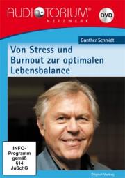 Schmidt, Gunther: Zwei Seminare zum Thema Stress und Burnout
