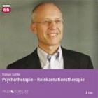 Dahlke, Rüdiger: Psychotherapie - Reinkarnationstherapie
