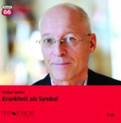 Dahlke, Rüdiger: Krankheit als Symbol (2007)