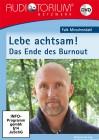 Mieschendahl, Falk: Lebe achtsam! Das Ende des Burnout