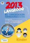 Langeoog 2013: 11. Psychotherapietage des Kindes- und Jugendalters