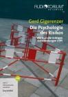 Gigerenzer, Gerd: Die Psychologie des Risikos