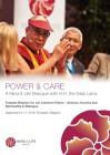 Dalai Lama: Power & Care: A Mind & Life Dialogue with H.H. (englisch)