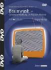 Hüther, Gerald: Brainwash - Gehirnentwicklung im Sog der Medien