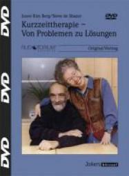 de Shazer, Steve / Berg, Insoo Kim: Kurzzeittherapie - Von Problemen zu Lösungen