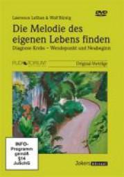 Büntig, Wolf / LeShan, Lawrence: Die Melodie des eigenen Lebens finden