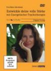 Albermann, Eva-Maria: Entwickle Deine volle Stärke mit Energetischer Psychotherapie