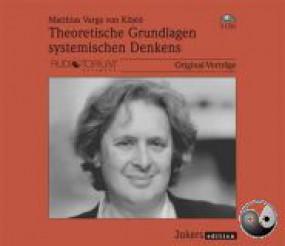 Varga von Kibéd, Matthias: Theoretische Grundlagen systemischen Denkens