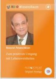 Peseschkian, Nossrat: Zum Positiven Umgang mit Lebensweisheiten