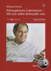 Schmid, Wilhelm: Philosophische Lebenskunst