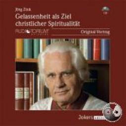 Zink, Jörg: Gelassenheit als Ziel christlicher Spiritualität