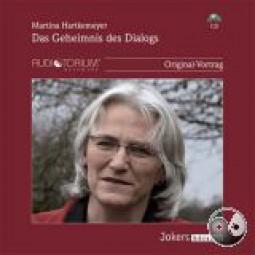 Hartkemeyer, Martina: Das Geheimnis des Dialogs