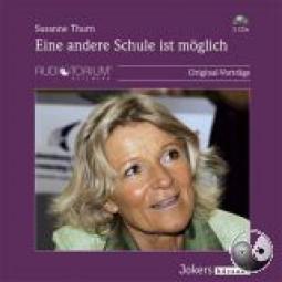 Thurn, Susanne: Eine andere Schule ist möglich