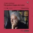 Schmidbauer, Wolfgang: Die großen Fragen der Liebe