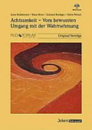 Reddemann, Luise / Wetzel, S. / Roediger, E. / Renn, K.: Achtsamkeit - Vom bewussten Umgang mit der