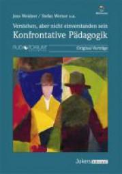 Weidner, Jens, Werner S., u.a.: Konfrontative Pädagogik