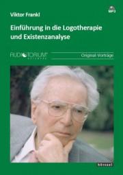 Frankl, Viktor: Einführung in die Logotherapie und Existenzanalyse