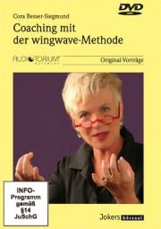 Besser-Siegmund, Cora: Coaching mit der wingwave-Methode - DVD