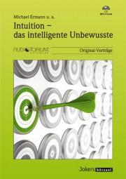 Ermann, Michael u. a.: Intuition - das intelligente Unbewusste