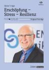 Egle, Ulrich T.: Erschöpfung, Stress, Resilienz