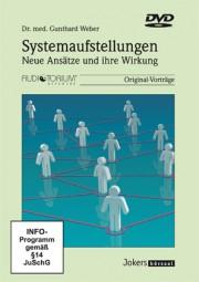 Weber, Gunthard: Systemaufstellungen - Neue Ansätze und ihre Wirkung