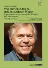 Schmidt, Gunther: Von erdrückenden zu sich entfaltenden Welten