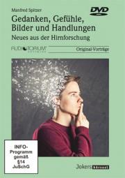 Spitzer, Manfred: Gedanken, Gefühle, Bilder und Handlungen