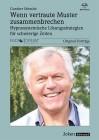 Schmidt, Gunther: Wenn vertraute Muster zusammenbrechen