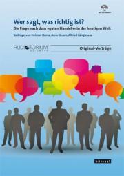 Dorra, Helmut, Gruen A., Längle A. u.a.: Wer sagt, was richtig ist?