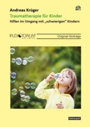Krüger, Andreas: Traumatherapie für Kinder - MP3-CD