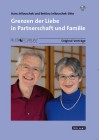 Jellouschek, Hans/Jellouschek-Otto, B.: Grenzen der Liebe in Partnerschaft und Familie