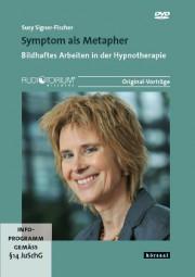 Signer-Fischer, Susy: Symptom als Metapher