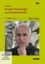 Gallo, Fred: Energie-Psychologie und Psychosomatik