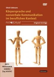 Sollmann, Ulrich: Körpersprache und nonverbale Kommunikation im beruflichen Kontext