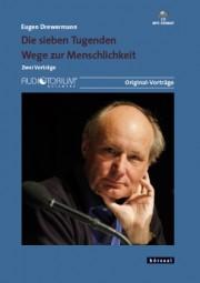 Drewermann, Eugen: Die sieben Tugenden - Wege zur Menschlichkeit