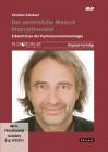 Schubert, Christian: Der verletzliche Mensch biopsychosozial - DVD