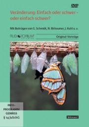 Schmidt, Gunther /Birbaumer /Kuhl /Radatz: Veränderung: Einfach oder schwer - oder einfach schwer?