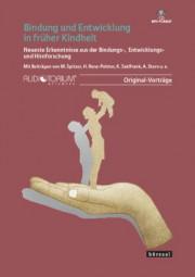 Spitzer, Manfred/Saalfrank, K./Stern, A./u.A.: Bindung und Entwicklung in früher Kindheit