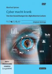 Spitzer, Manfred: Cyber macht krank