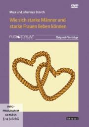 Storch, Maja und Johannes: Wie sich starke Männer und starke Frauen lieben können