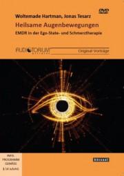 Hartman, Woltemade / Tesarz, Jonas: Heilsame Augenbewegungen