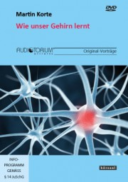 Korte, Martin: Wie unser Gehirn lernt