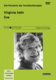 Satir, Virginia: Die Pionierin der Familientherapie - live