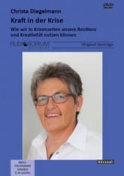 Diegelmann, Christa: Kraft in der Krise