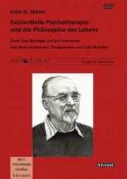 Yalom, Irvin D.: Existentielle Psychotherapie und die Philosophie des Lebens